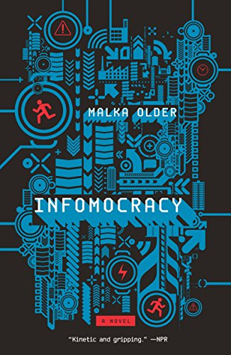 Infomocracy: A Novel (Centenal Cycle) von Tor Books