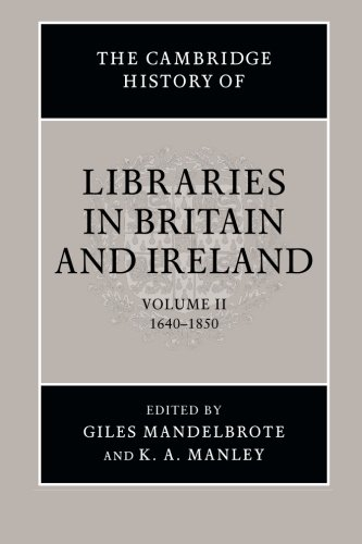 The Cambridge History of Libraries in Britain and Ireland 3 Volume Paperback Set: The Cambridge History of Libraries in Britain and Ireland