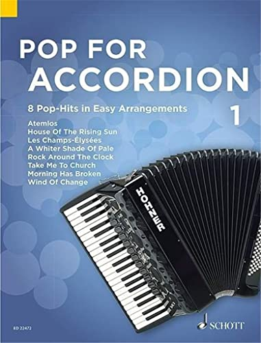Pop For Accordion: 8 Pop-Hits in Easy Arrangements. Band 1. Akkordeon.