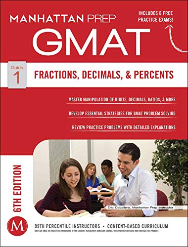 GMAT Fractions, Decimals, & Percents (Manhattan Prep GMAT Strategy Guides, Band 1) von Manhattan Prep Publishing