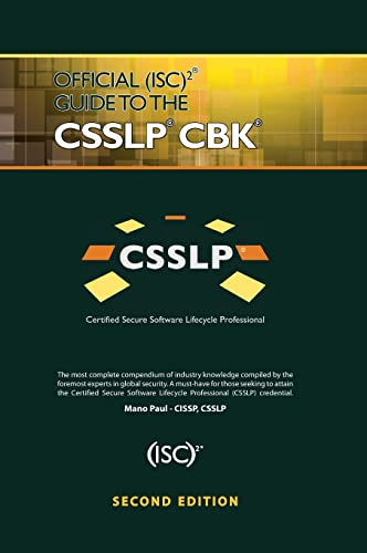 Official (ISC)2 Guide to the CSSLP CBK, Second Edition (Isc2 Press)
