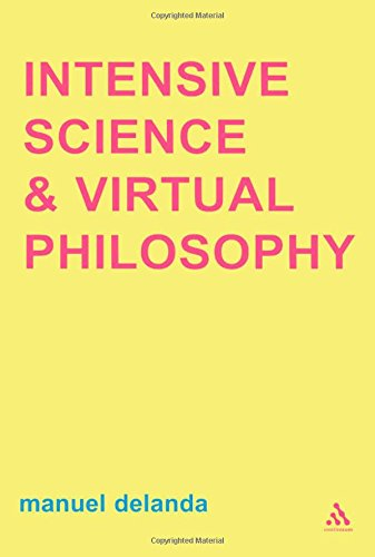 Intensive Science and Virtual Philosophy (Transversals: New Directions in Philosophy) von The Athlone Press