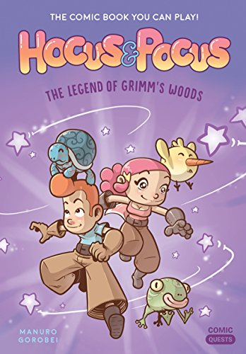 Hocus & Pocus: The Legend of Grimm's Woods: The Comic Book You Can Play (Comic Quests, Band 1) von Quirk Books