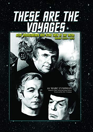 These Are the Voyages: Gene Roddenberry and Star Trek in the 1970s (1970-75) von Jacob Brown Media Group