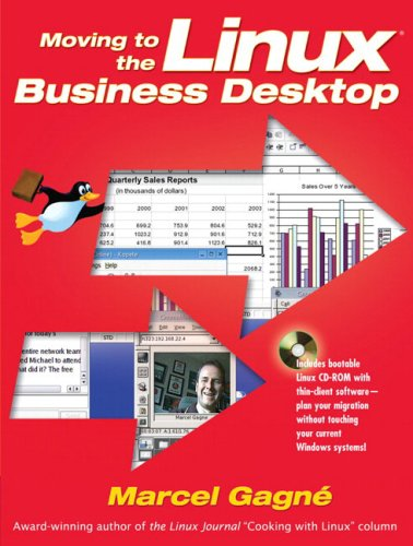Moving to the Linux Business Desktop, w. CD-ROM von Addison-Wesley Longman, Amsterdam