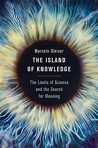 The Island of Knowledge: The Limits of Science and the Search for Meaning von Basic Books