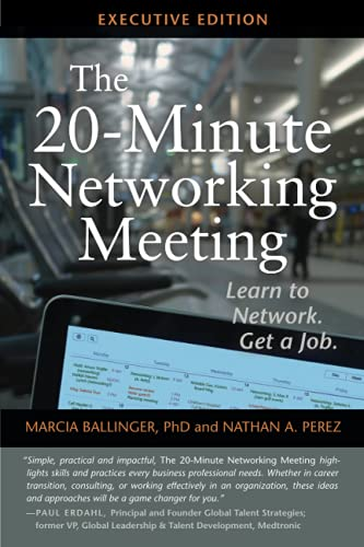 The 20-Minute Networking Meeting - Executive Edition: Learn to Network. Get a Job. von Career Innovations Press