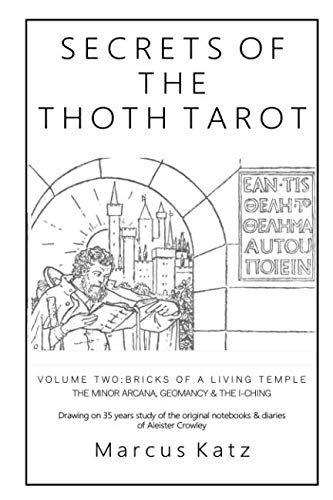 Secrets of the Thoth Tarot VOL II: Bricks of a Living Temple von Independently published