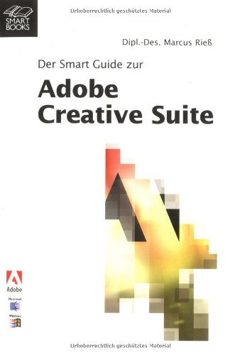 Adobe Creative Suite (CS): Pocket Guide von Smart Books