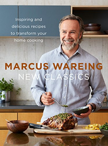 Wareing, M: New Classics: Inspiring and Delicious Recipes to Transform Your Home Cooking von HarperCollins Publishers