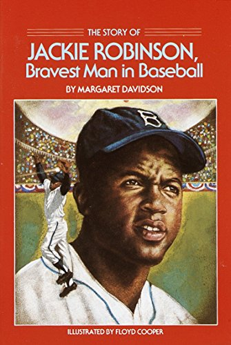 The Story of Jackie Robinson: Bravest Man in Baseball (Dell Yearling Biography) von Yearling