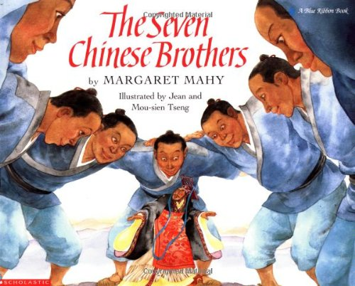 The Seven Chinese Brothers (Blue Ribbon Book) von SCHOLASTIC