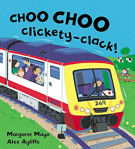Choo Choo Clickety-Clack! (Awesome Engines, Band 1)