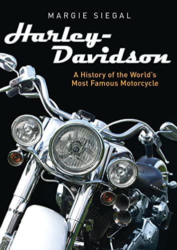 Harley-Davidson: A History of the World's Most Famous Motorcycle (Shire General, Band 783)
