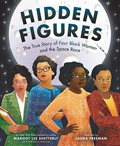 Hidden Figures: The True Story of Four Black Women and the Space Race von HarperCollins