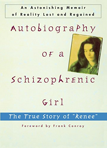 "Autobiography of a Schizophrenic Girl: The True Story of ""Renee"" von Plume"