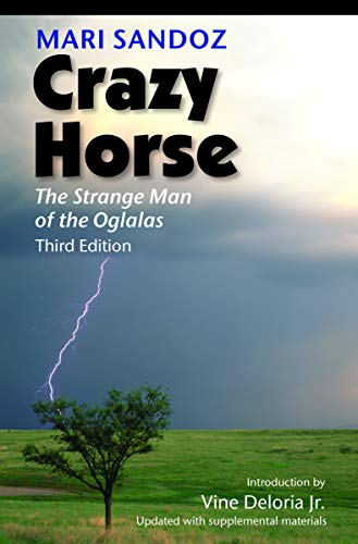 Crazy Horse, Third Edition: The Strange Man of the Oglalas von Univ of Nebraska Pr