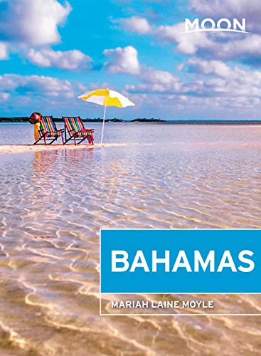 Moon Bahamas (Travel Guide) von Moon Travel