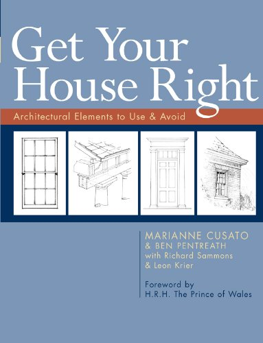 Get Your House Right: Architectural Elements to Use & Avoid von STERLING PUB