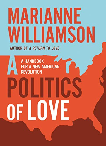 A Politics of Love: A Handbook for a New American Revolution von HarperCollins Publishers Inc