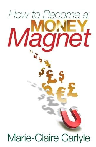 How to Become a Money Magnet von Hay House