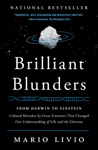 Brilliant Blunders: From Darwin to Einstein - Colossal Mistakes by Great Scientists That Changed Our Understanding of Life and the Universe von Simon & Schuster
