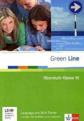 Green Line Oberstufe: Language and Skills Trainer Klasse 10 mit Audio-CD und Lernsoftware von Klett