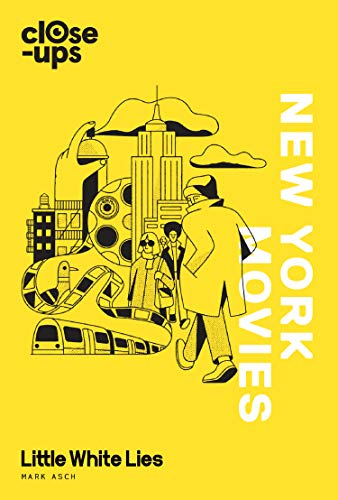 New York Movies (Close-Ups, Book 3) von WILLIAM COLLINS