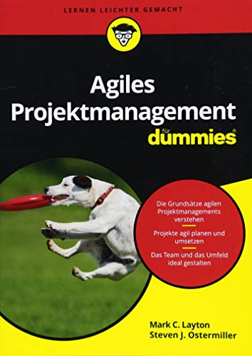 Agiles Projektmanagement für Dummies von Wiley-Vch Dummies