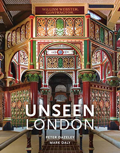 Unseen London (New Edition) von Frances Lincoln Publishers Ltd