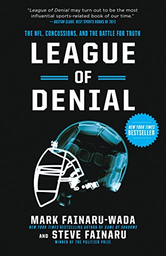 League of Denial: The NFL, Concussions, and the Battle for Truth von Three Rivers Press