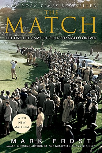 The Match: The Day the Game of Golf Changed Forever von Hyperion