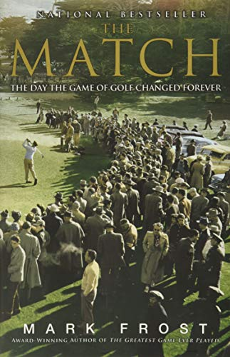 The Match: The Day the Game of Golf Changed Forever von Hachette Books