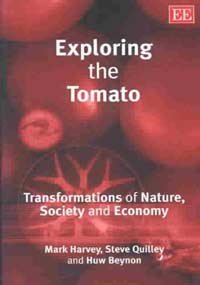 Exploring the Tomato: Transformations of Nature, Society and Economy von Edward Elgar Publishing