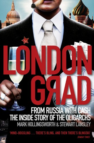 Londongrad: From Russia with Cash;the Inside Story of the Oligarchs von Harper Collins Publ. UK