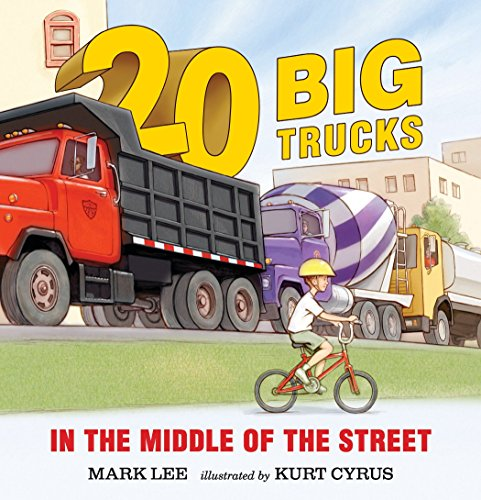 Twenty Big Trucks in the Middle of the Street von Candlewick