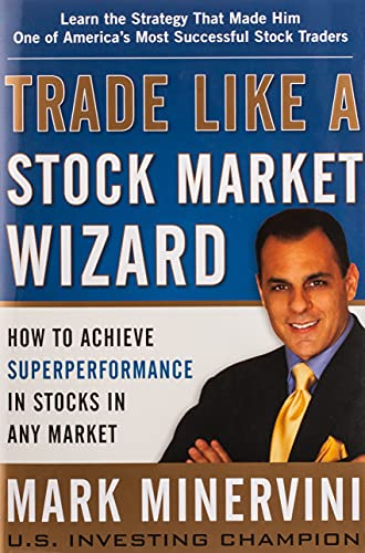 Trade Like a Stock Market Wizard: How to Achieve Super Performance in Stocks in Any Market von McGraw-Hill Education - Europe