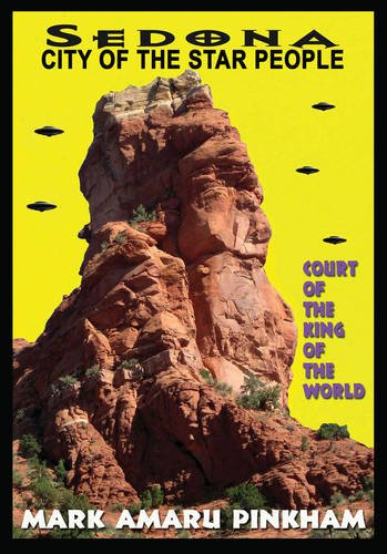 Sedona City of the Star People: Court of the King of the World von ADVENTURES UNLIMITED
