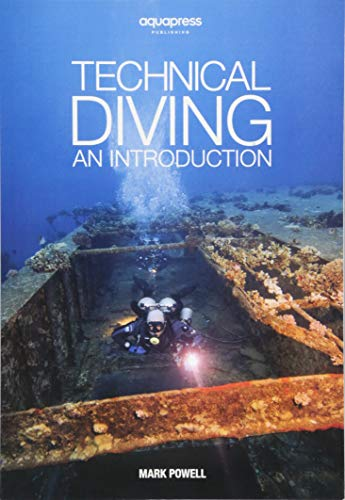 Technical Diving: An Introduction by Mark Powell von AquaPress
