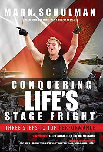 Conquering Life's Stage Fright: Three Steps to Top Performance von HAL LEONARD