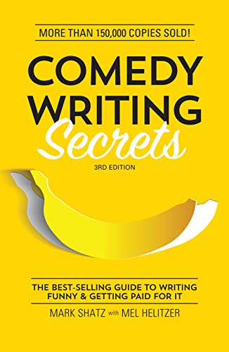 Comedy Writing Secrets: The Best-Selling Guide to Writing Funny and Getting Paid for it von F&W Publications Inc
