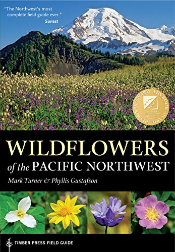 Wildflowers of the Pacific Northwest (Timber Press Field Guide) von Timber Press (OR)