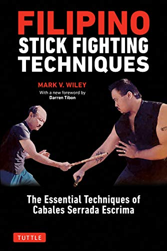 Filipino Stick Fighting Techniques: The Essential Techniques of Cabales Serrada Escrima von TUTTLE PUB