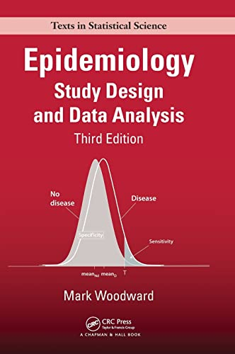 Epidemiology: Study Design and Data Analysis, Third Edition (Chapman & Hall/CRC Texts in Statistical Science) von CRC Press