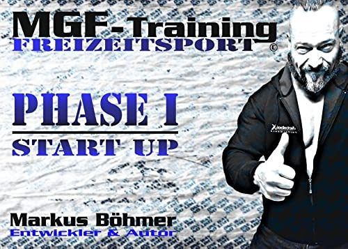 MGF-Training Freizeitsport - Phase 1 - Start Up von Books on Demand