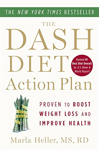 The DASH Diet Action Plan: Proven to Lower Blood Pressure and Cholesterol without Medication (A DASH Diet Book) von Grand Central Life & Style
