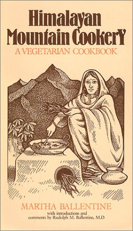 Himalayan Mountain Cookery: A Vegetarian Cookbook von Himalayan Institute Press