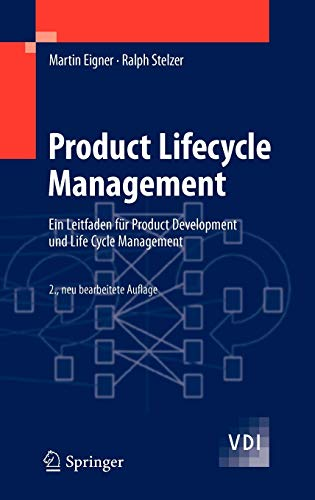 Product Lifecycle Management: Ein Leitfaden für Product Development und Life Cycle Management von Springer, Berlin
