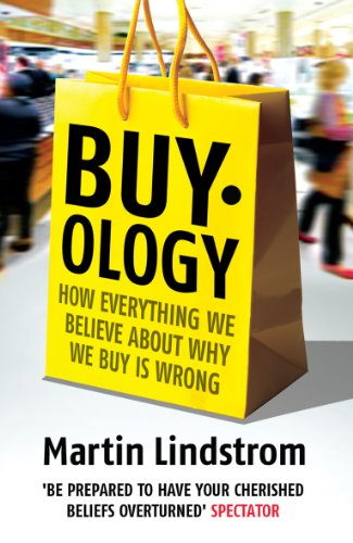 Buyology: How Everything We Believe About Why We Buy is Wrong von Random House UK Ltd