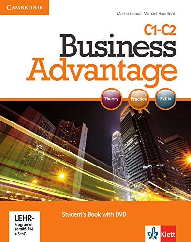 Business Advantage C1-C2: Advanced. Student's Book with DVD von Klett Sprachen